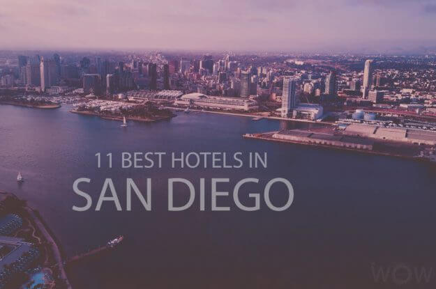 11 Best Hotels in San Diego