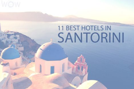 11 Best Hotels in Santorini
