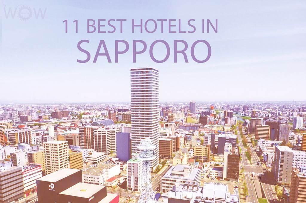11 Best Hotels in Sapporo