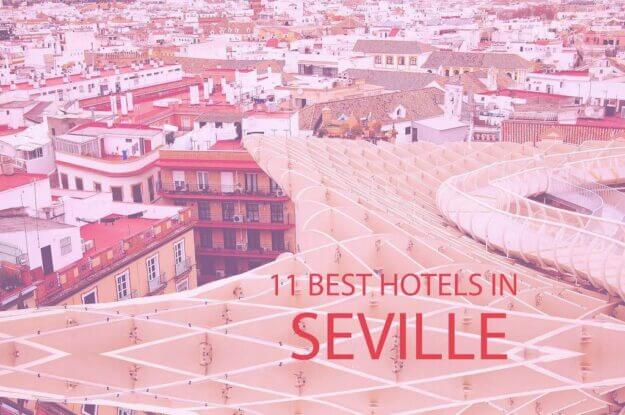 11 Best Hotels in Seville