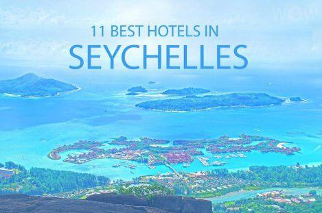 11 Best Hotels in Seychelles