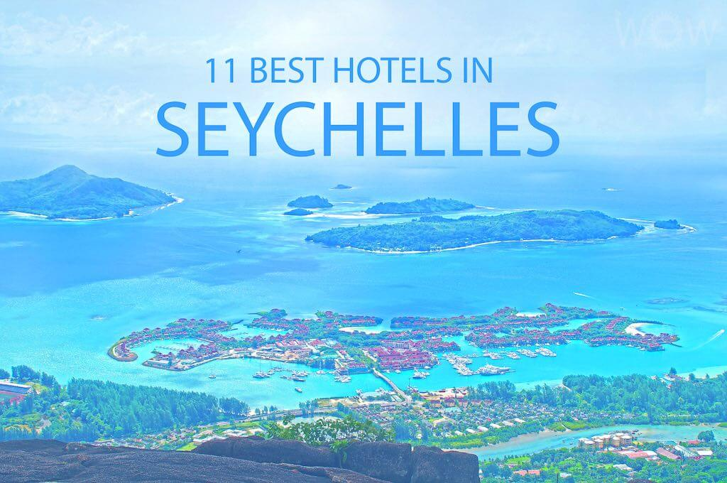 11 Best Hotels in Seychelles