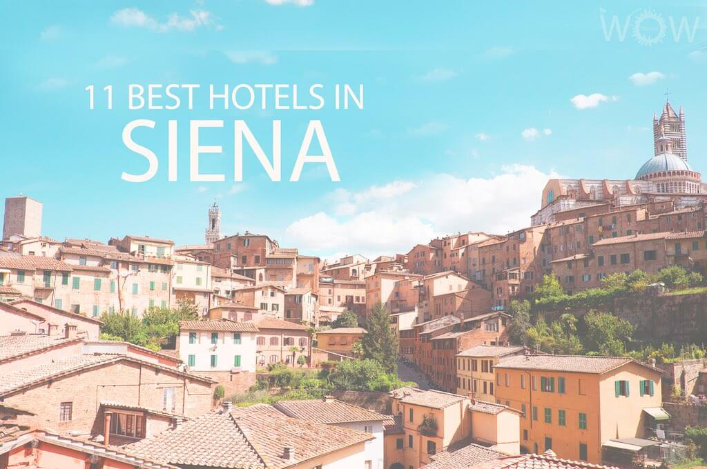 11 Best Hotels in Siena