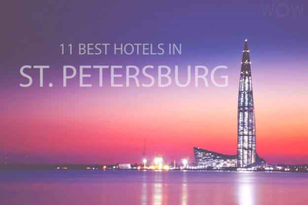 11 Best Hotels in St. Petersburg
