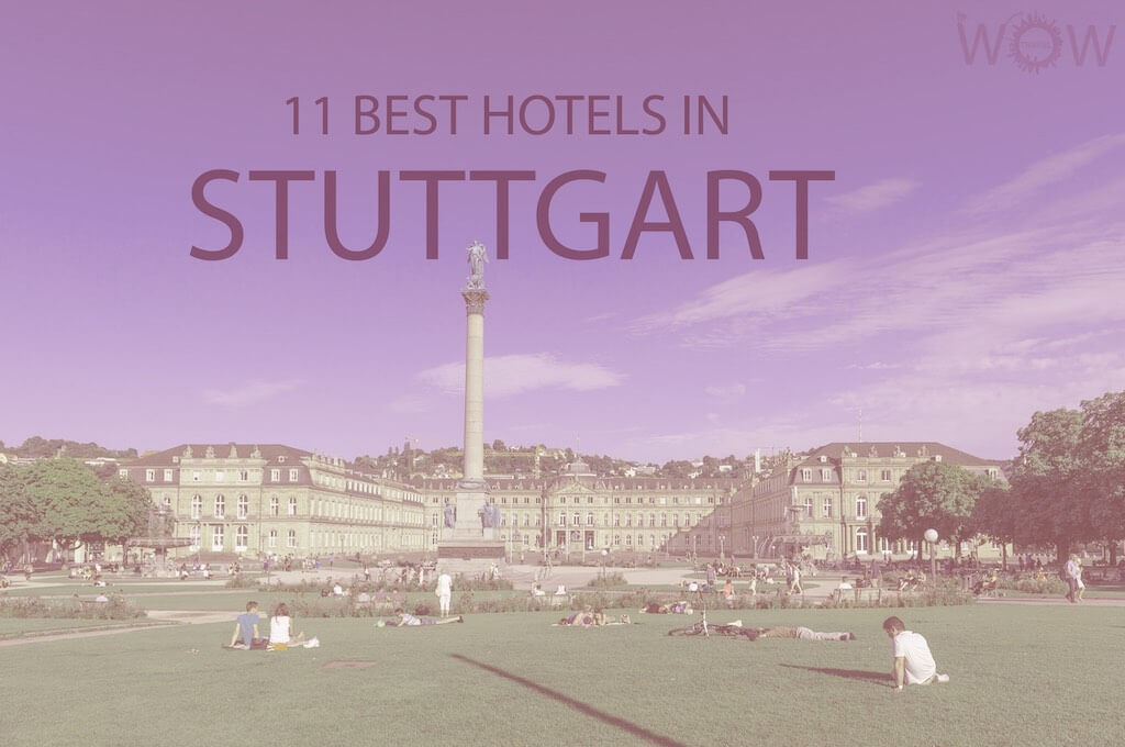 11 Best Hotels in Stuttgart