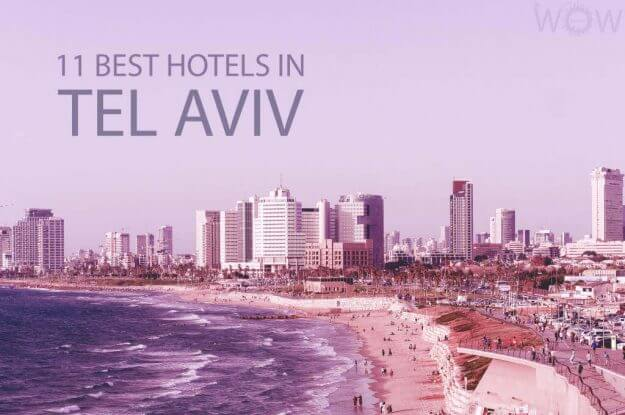 11 mejores hoteles en Tel Aviv