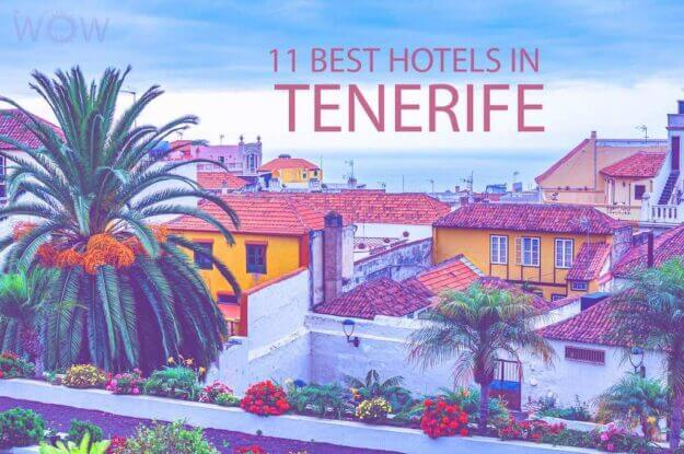 11 Best Hotels in Tenerife