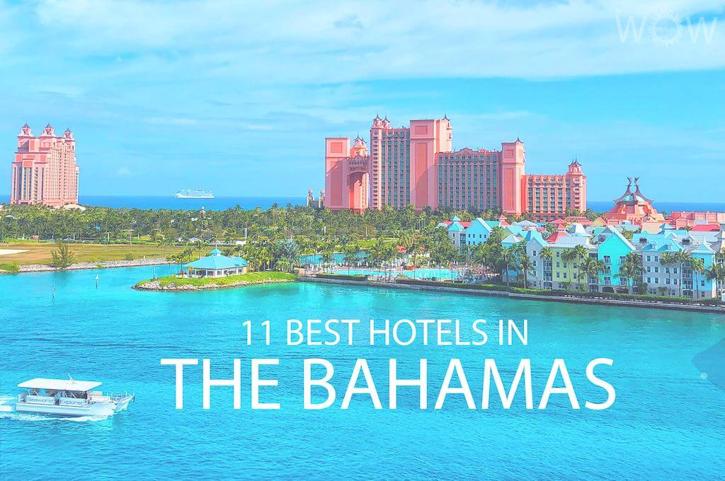 11 Best Hotels in The Bahamas