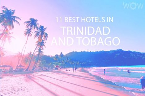 11 Best Hotels in Trinidad And Tobago