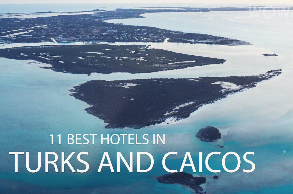 11 Best Hotels in Turks and Caicos