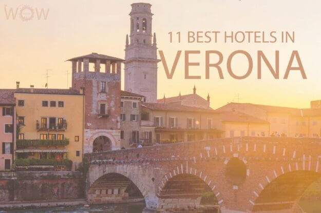 11 Best Hotels in Verona