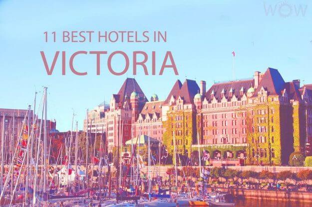 11 Best Hotels in Victoria