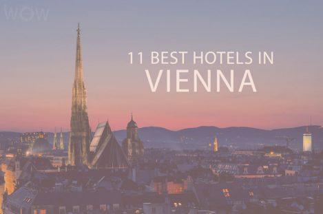 11 Best Hotels in Vienna