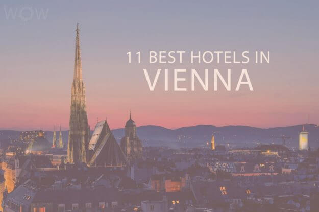11 Best Hotels in Vienna