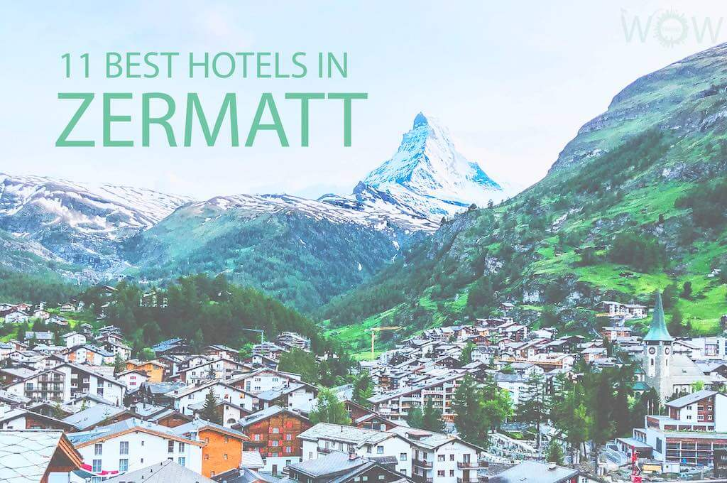 Los 11 mejores hoteles en Zermatt
