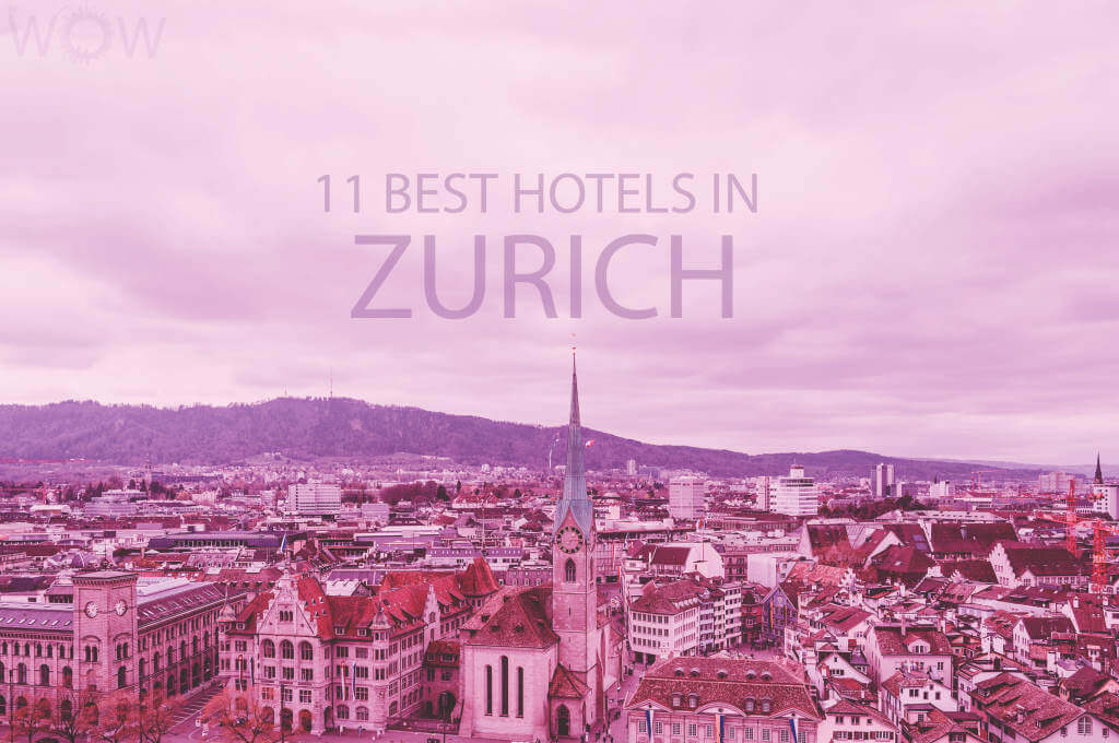 Los 11 mejores hoteles de Zúrich