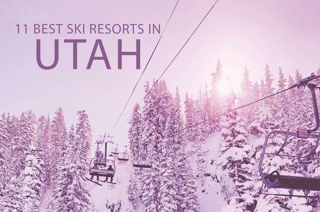 11 Best Ski Resorts In Utah