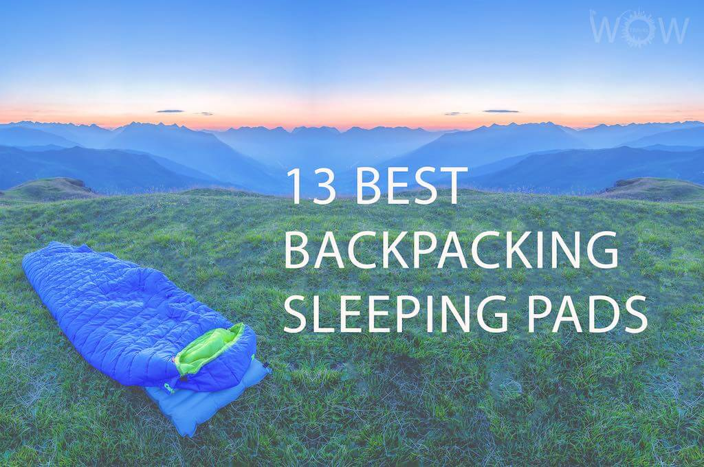 13 Best Backpacking Sleeping Pads