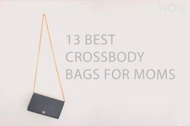 13 Best Crossbody Bags For Moms