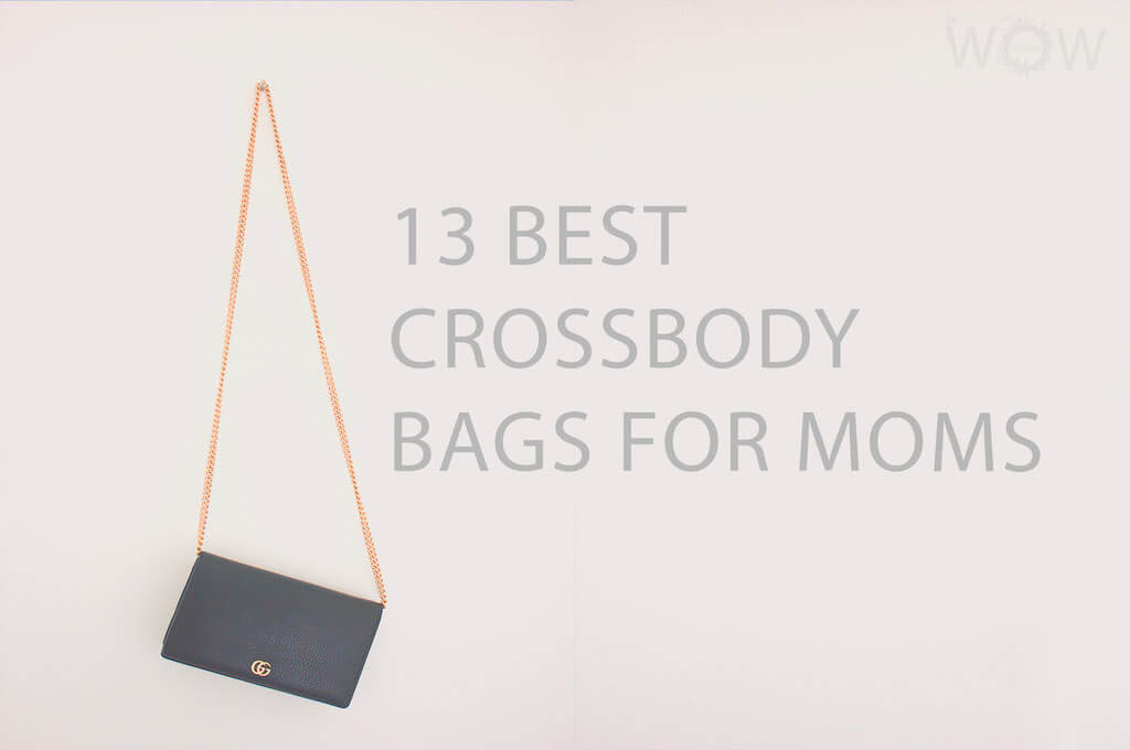 13 Best Crossbody Bags For Moms