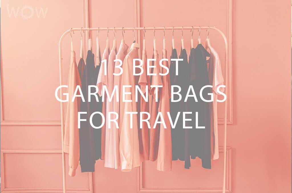13 Best Garment Bags For Travel