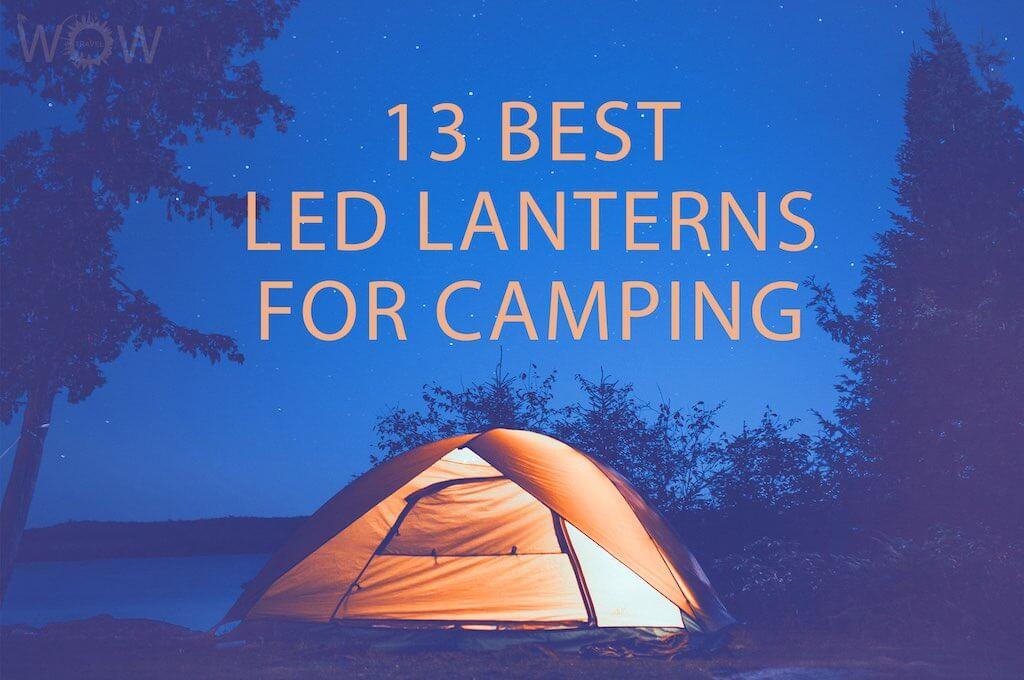 13 Best Led Lanterns For Camping