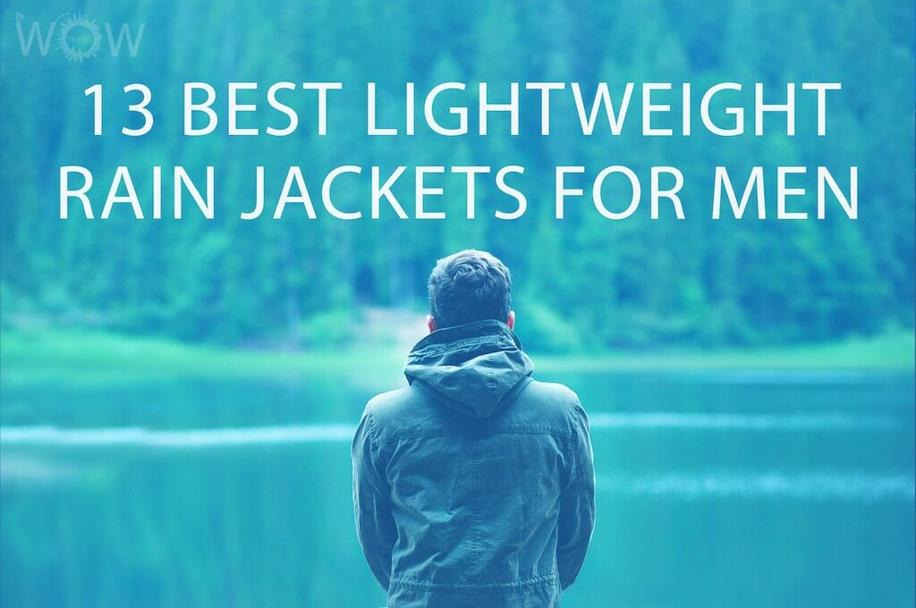 13 Best Lightweight Rain Jackets For Men