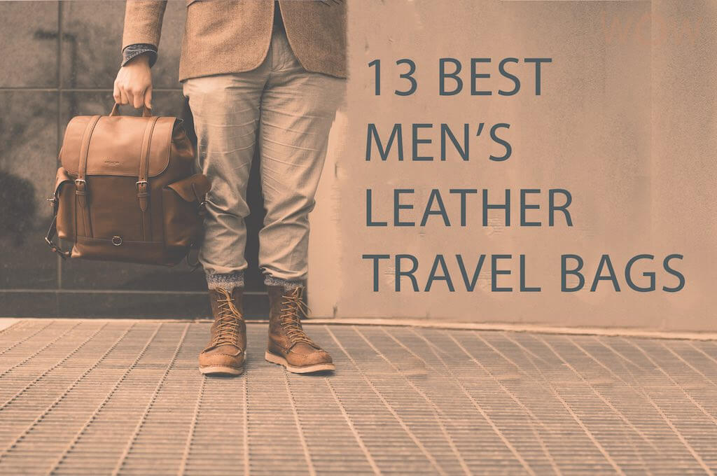 13 Best Men's Leather Travel Bags