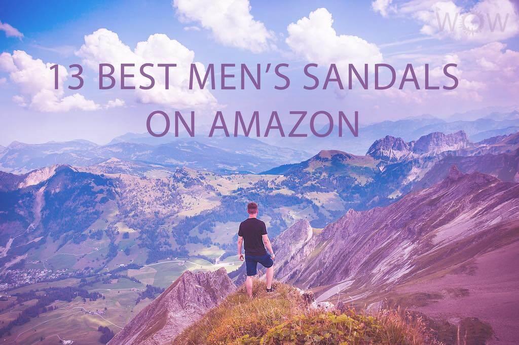 13 Best Men's Sandals On Amazon