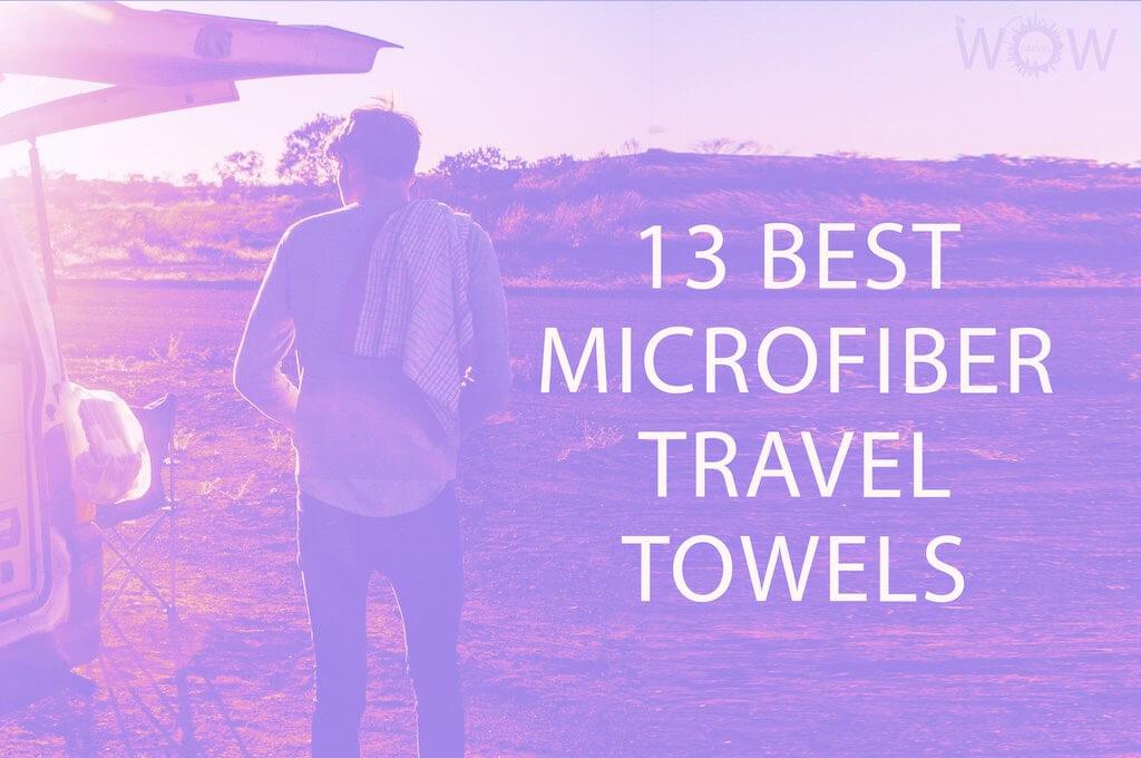 13 Best Microfiber Travel Towels