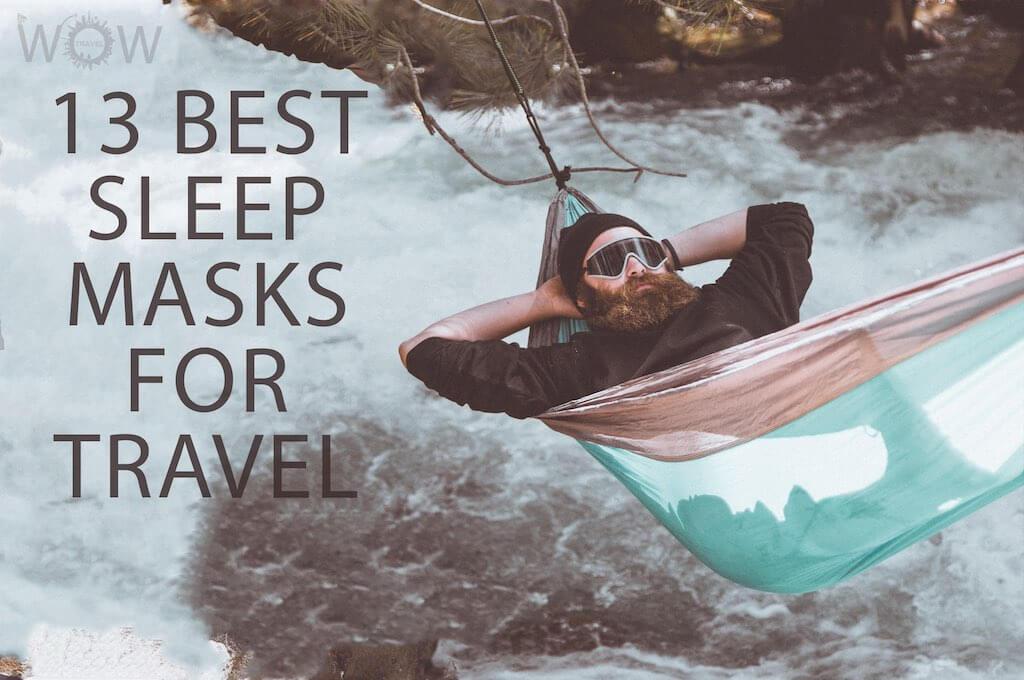13 Best Sleep Masks For Travel
