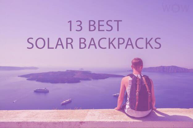 13 Best Solar Backpacks