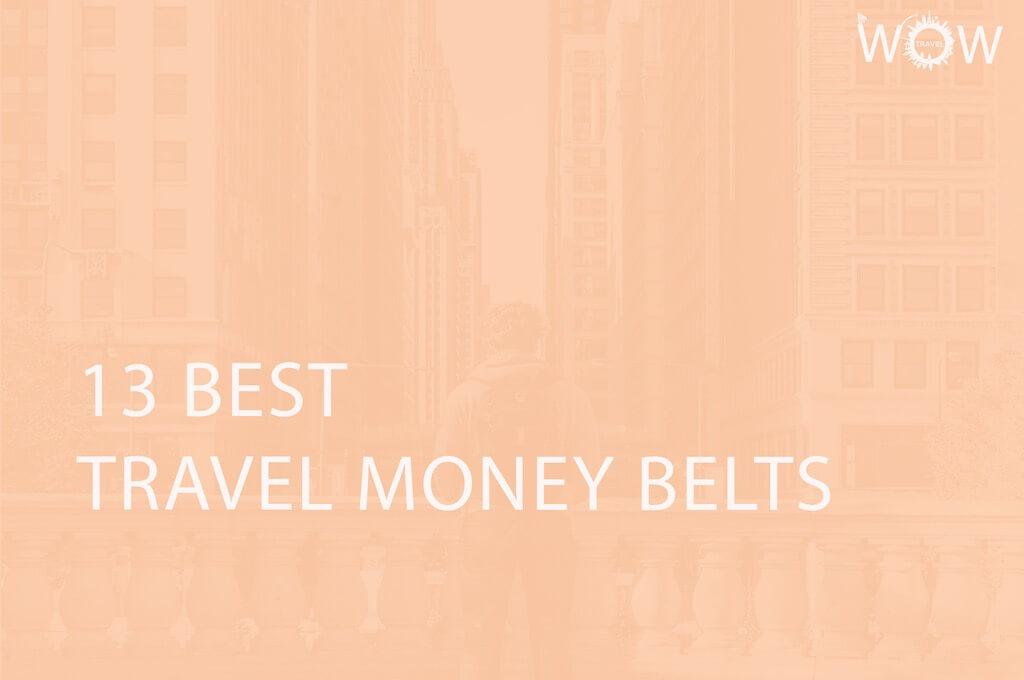 13 Best Travel Money Belts