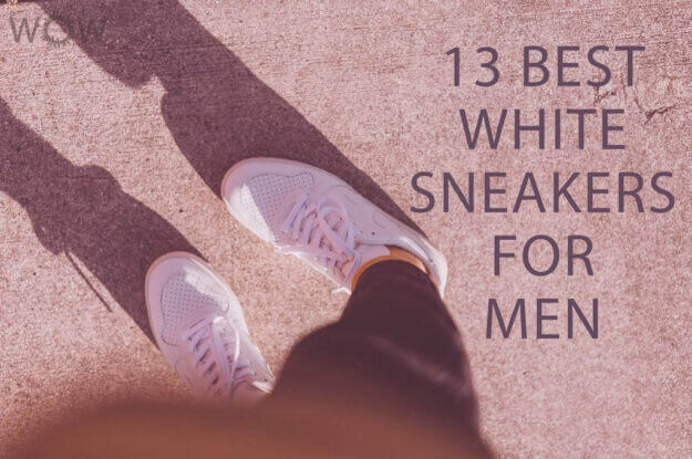 13 Best White Sneakers For Men