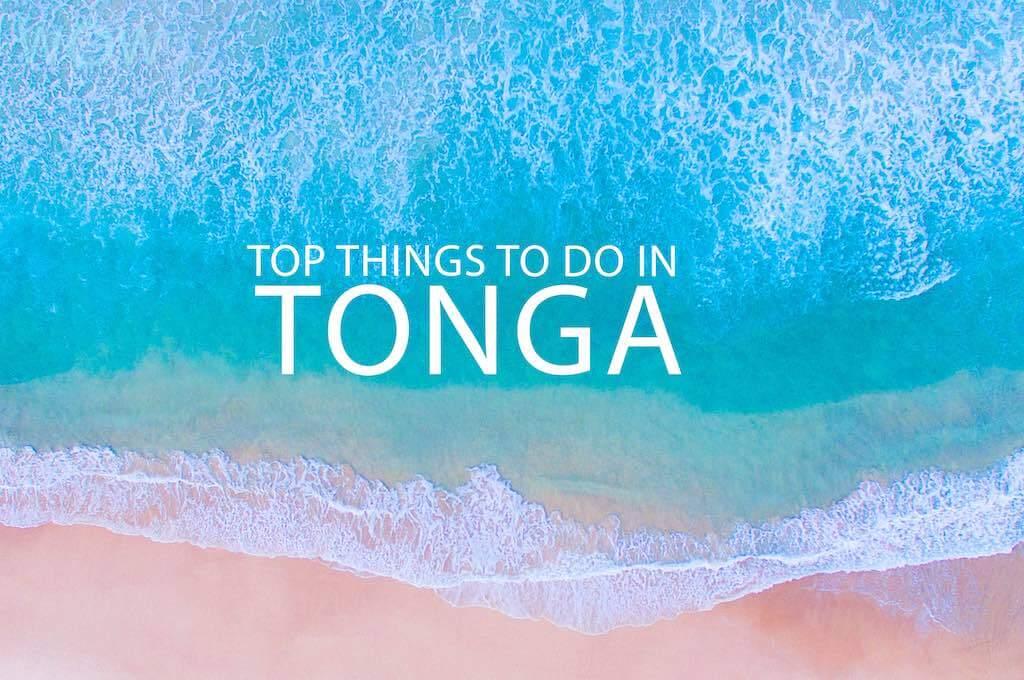 TOP 10 Things To Do In Tonga
