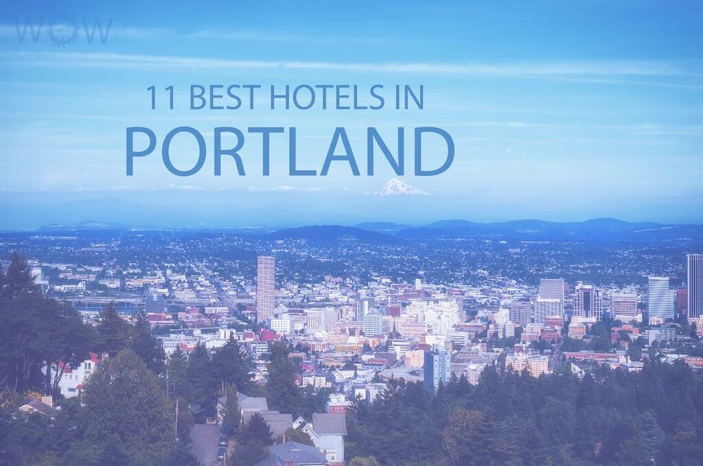 11 Mejores Hoteles en Portland, Oregón