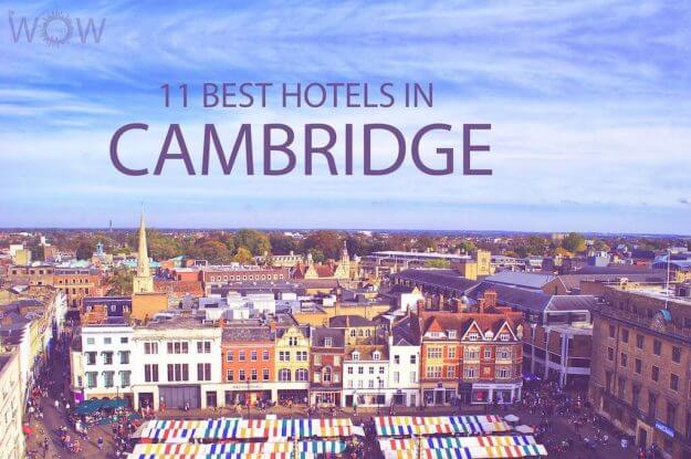 Top 11 Hotels in Cambridge