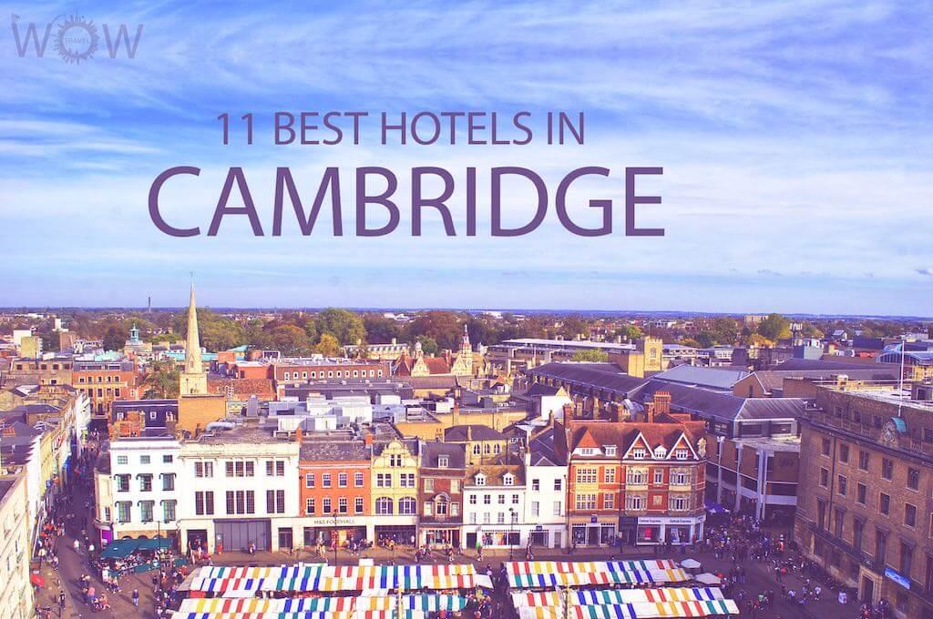 Top 11 Hotels in Cambridge