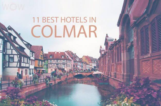 Top 11 Hotels in Colmar