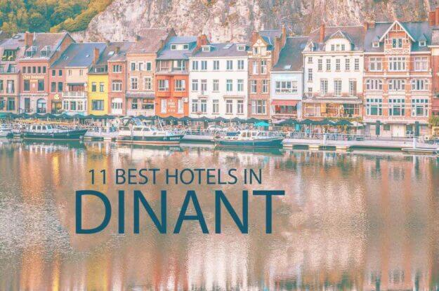 Top 11 Hotels in Dinant