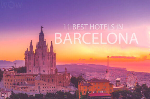 11 Best Hotels in Barcelona