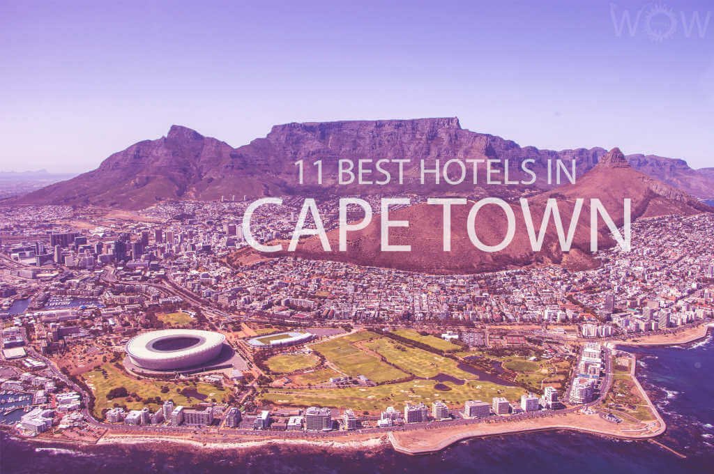 11 Best Hotels in Cape Town