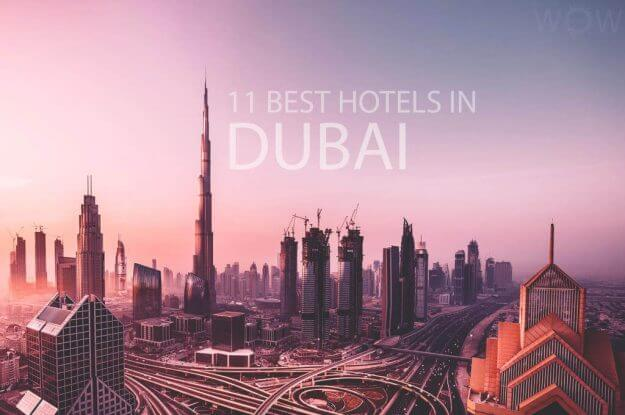 11 Best Hotels in Dubai
