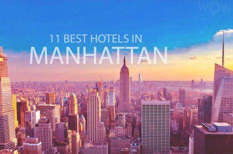 11 Best Hotels in Manhattan