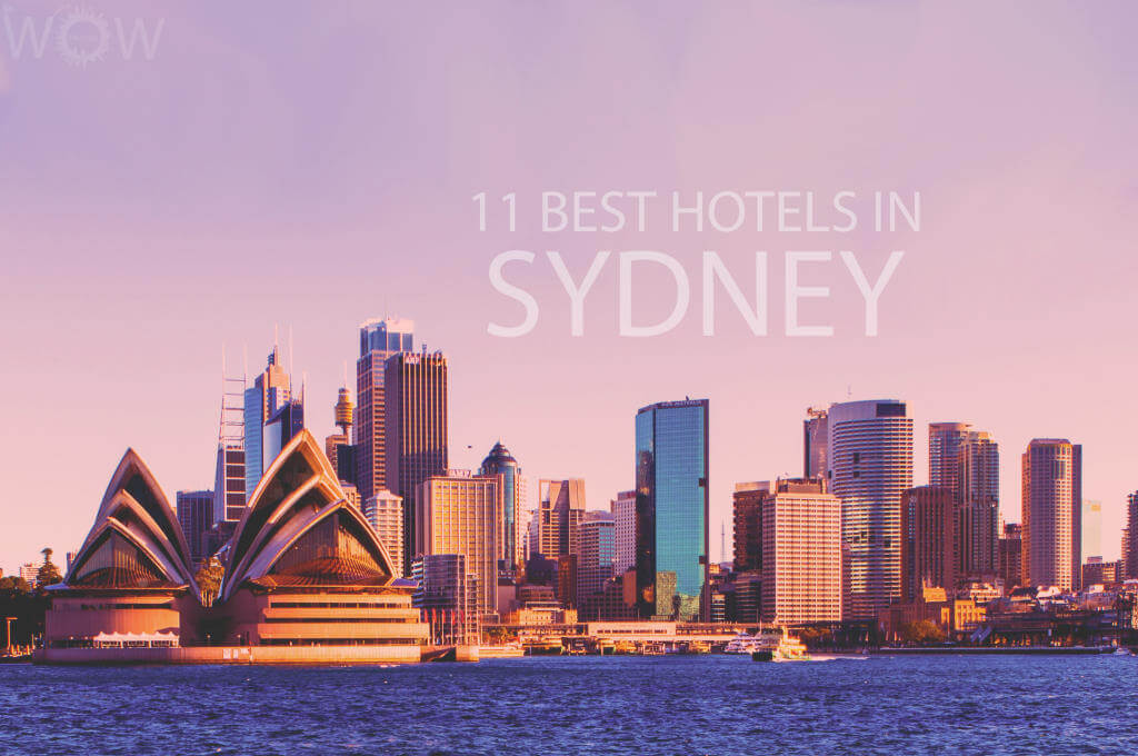 11 Best Hotels in Sydney
