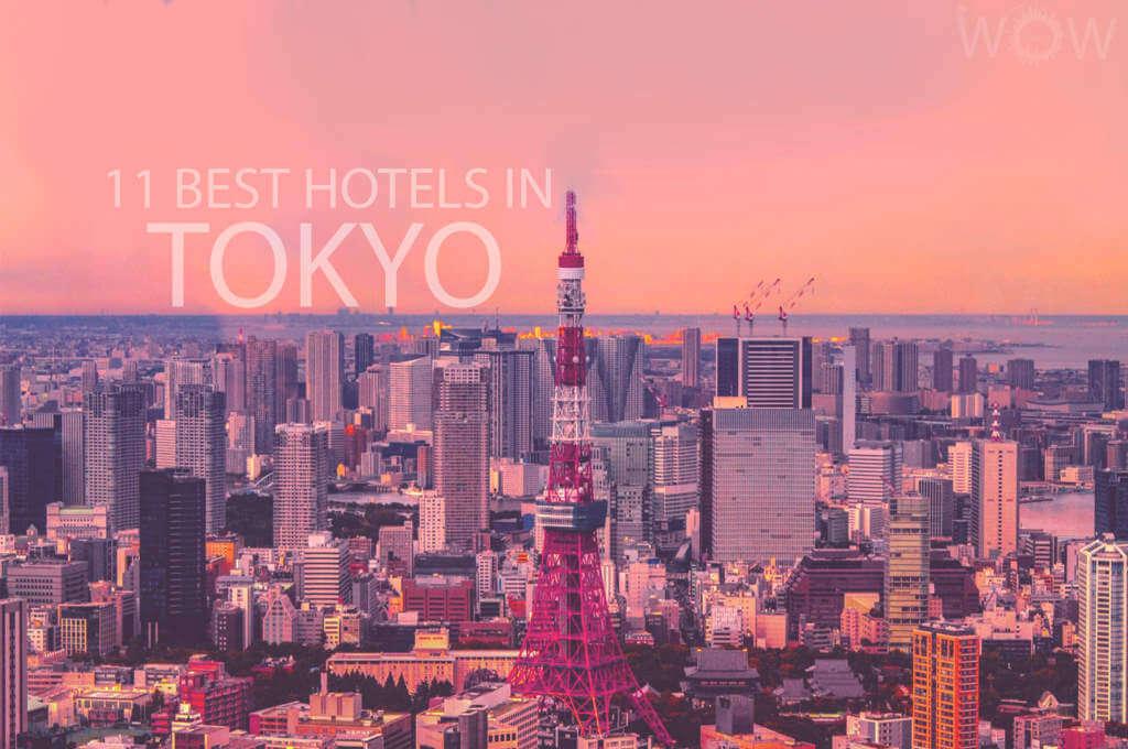 11 Best Hotels in Tokyo