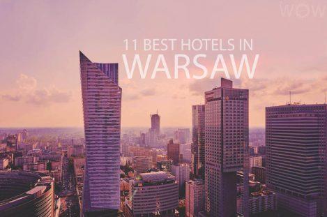 11 Best Hotels in Warsaw