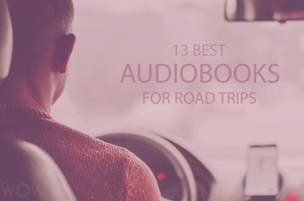 13 Best Audiobooks for Road Trips