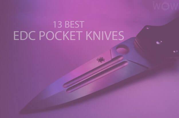 13 Best EDC Pocket Knives