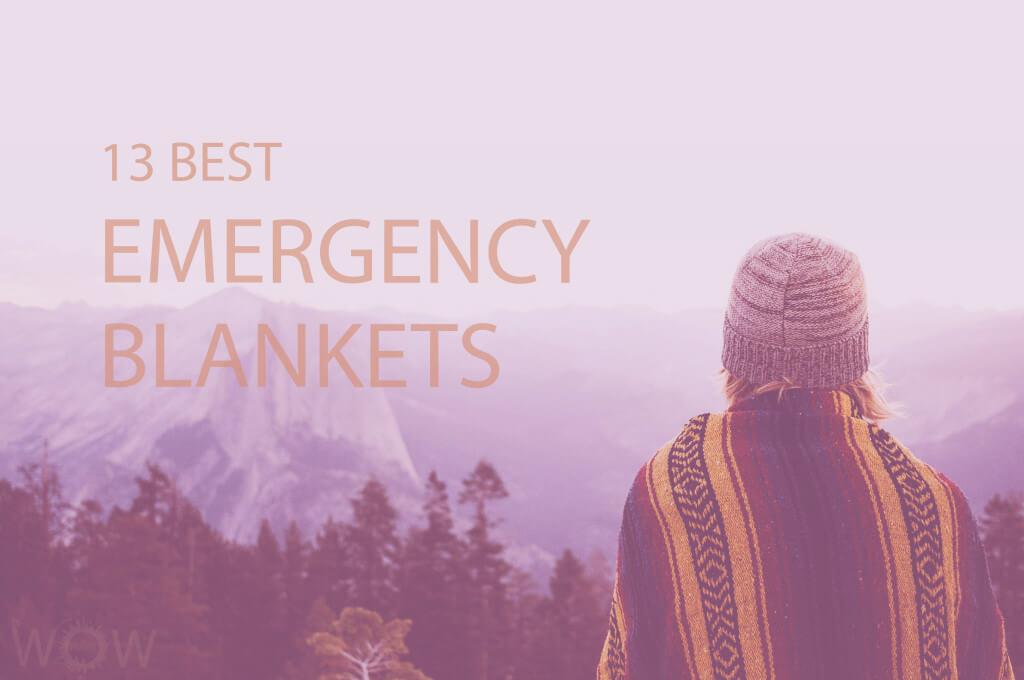 13 Best Emergency Blankets